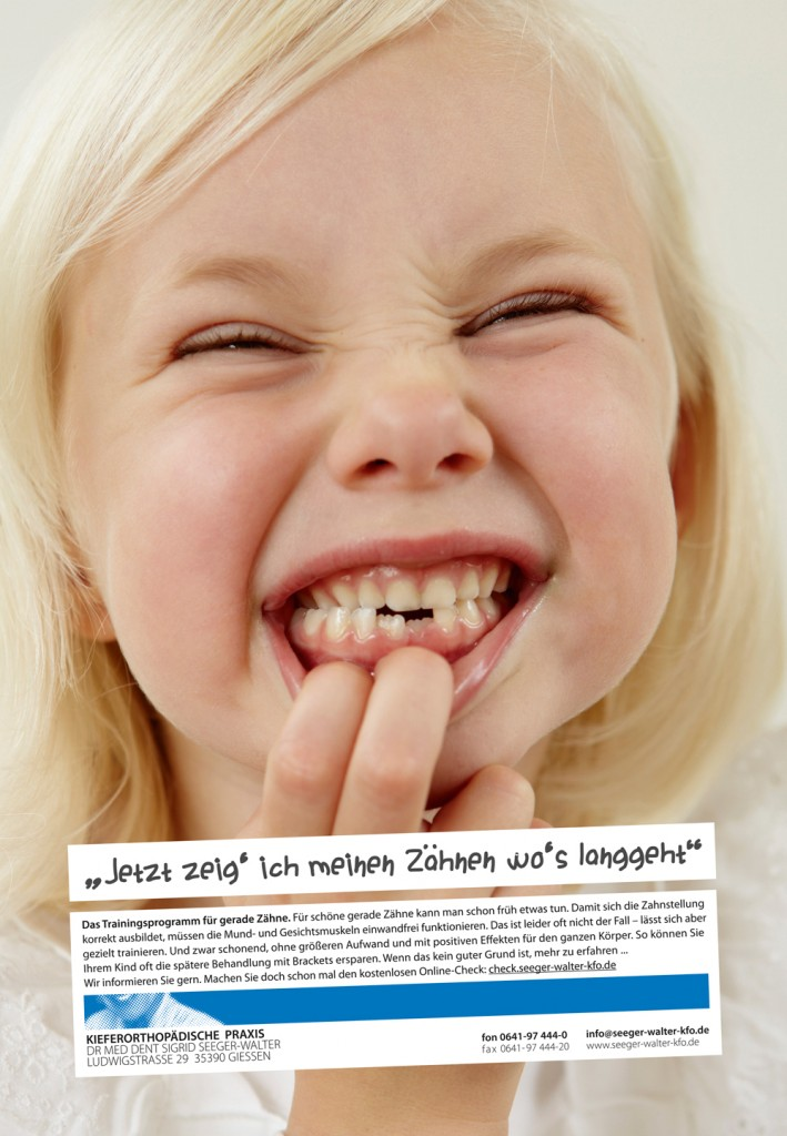 """""""Jetzt zeig' ich meinen Zähnen wo's langgeht"""""""